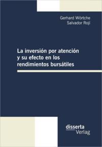 La inversion por atencion y su efecto en los rendimientos bursatiles