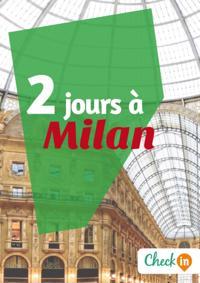 2 jours a Milan