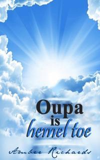 Oupa is hemel toe