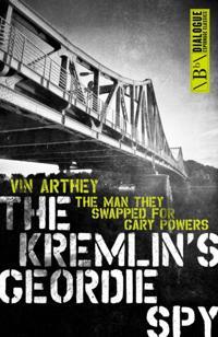Kremlin's Geordie Spy