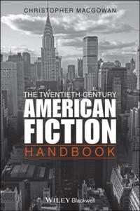 Twentieth-Century American Fiction Handbook