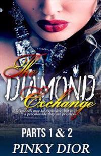 The Diamond Exchange 1 & 2