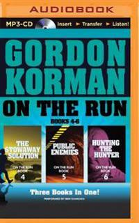 On the Run, Books 4-6: The Stowaway Solution/Public Enemies/Hunting the Hunter