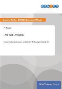 Der Fall Dresden
