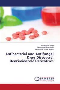 Antibacterial and Antifungal Drug Discovery