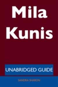 Mila Kunis - Unabridged Guide