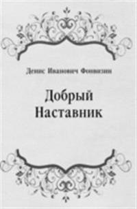 Dobryj Nastavnik (in Russian Language)