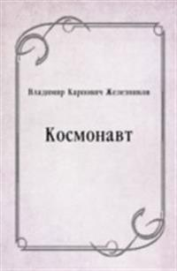 Kosmonavt (in Russian Language)