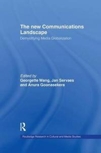 The New Communications Landscape