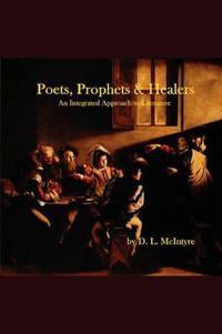 Poets, Prophets, Healers