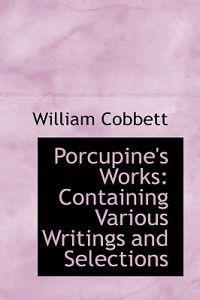 Porcupine's Works