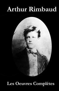 Les Oeuvres Completes de Rimbaud