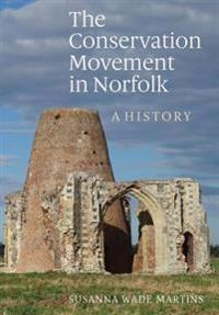 Conservation Movement in Norfolk