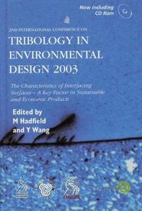 Tribology in Environmental Design 2003 [With CDROM]