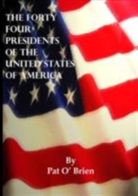 Forty Four Presidents of The United States of America