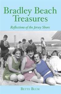 Bradley Beach Treasures: Reflections of the Jersey Shore