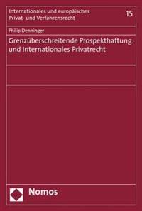 Grenzuberschreitende Prospekthaftung Und Internationales Privatrecht