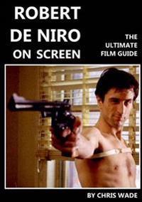 Robert De Niro: on Screen