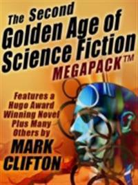 Second Golden Age of Science Fiction MEGAPACK (R): Mark Clifton