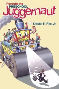 Reroute the Preschool Juggernaut