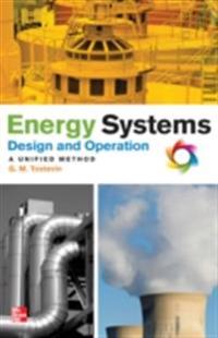 Energy Systems Design and Operation: A Unified Method