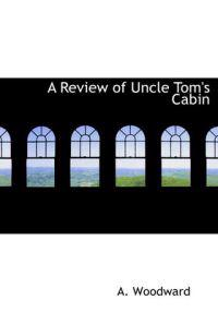 A Review of Uncle Tom's Cabin