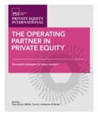Operating Partner in Private Equity, Volume 1