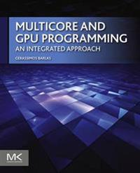 Multicore and GPU Programming