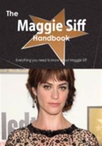 Maggie Siff Handbook - Everything you need to know about Maggie Siff