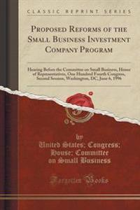 Proposed Reforms of the Small Business Investment Company Program