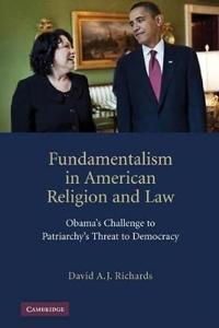 Fundamentalism in American Religion and Law