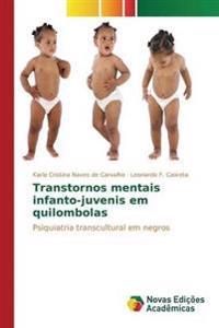 Transtornos Mentais Infanto-Juvenis Em Quilombolas