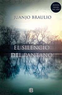 El Silencio del Pantano = The Silence of the Swamp