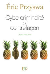 Cybercriminalite et contrefacon