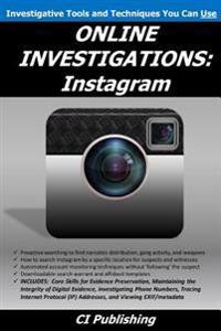 Online Investigations: Instagram