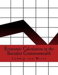 Economic Calculation in the Socialist Commonwealth