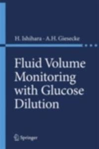 Fluid Volume Monitoring with Glucose Dilution