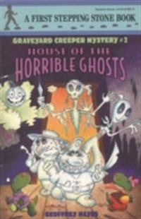 House of the Horrible Ghosts