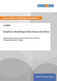 Employer Branding in Den Zeiten Der Krise