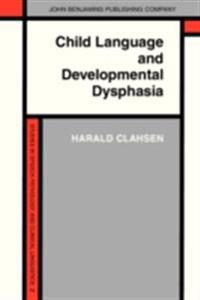 Child Language and Developmental Dysphasia