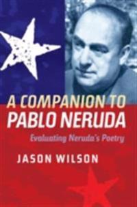 Companion to Pablo Neruda