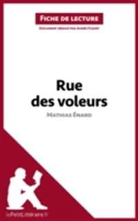 Rue des voleurs de Mathias Enard (Fiche de lecture)