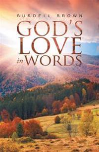 God's Love in Words