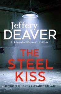 Steel kiss - lincoln rhyme book 12