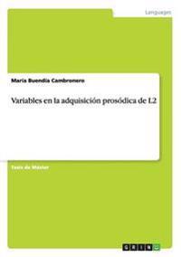 Variables En La Adquisicion Prosodica de L2