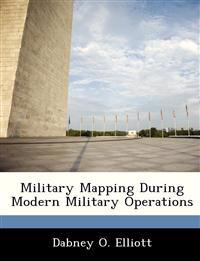 Military Mapping During Modern Military Operations