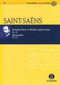 Introduction, Rondo Capriccioso and Havanaise, Op. 28 and Op. 83: Eulenburg Audio+score Series, Vol. 91 Study Score/CD Pack