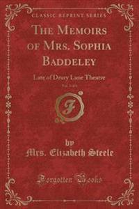 The Memoirs of Mrs. Sophia Baddeley, Vol. 3 of 6