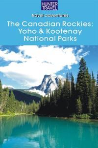 Canadian Rockies: Yoho & Kootenay National Parks