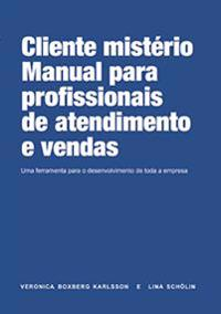 The employee´s guide to Mystery Shopping (Portugisiska)